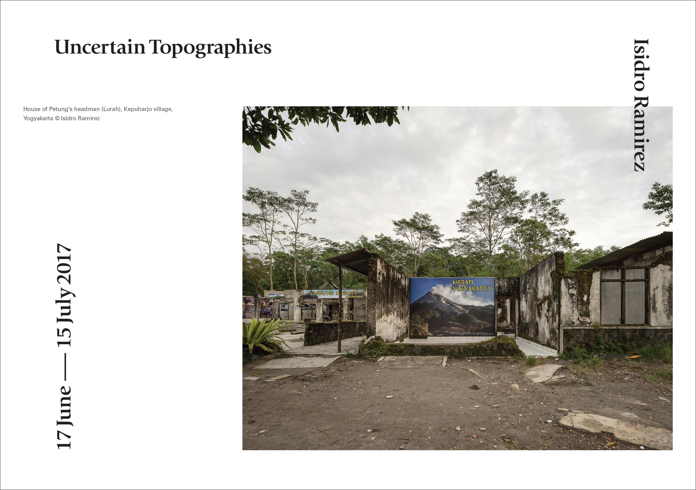 Isidro Ramirez | Uncertain Topographies     Press Release      Print Sales