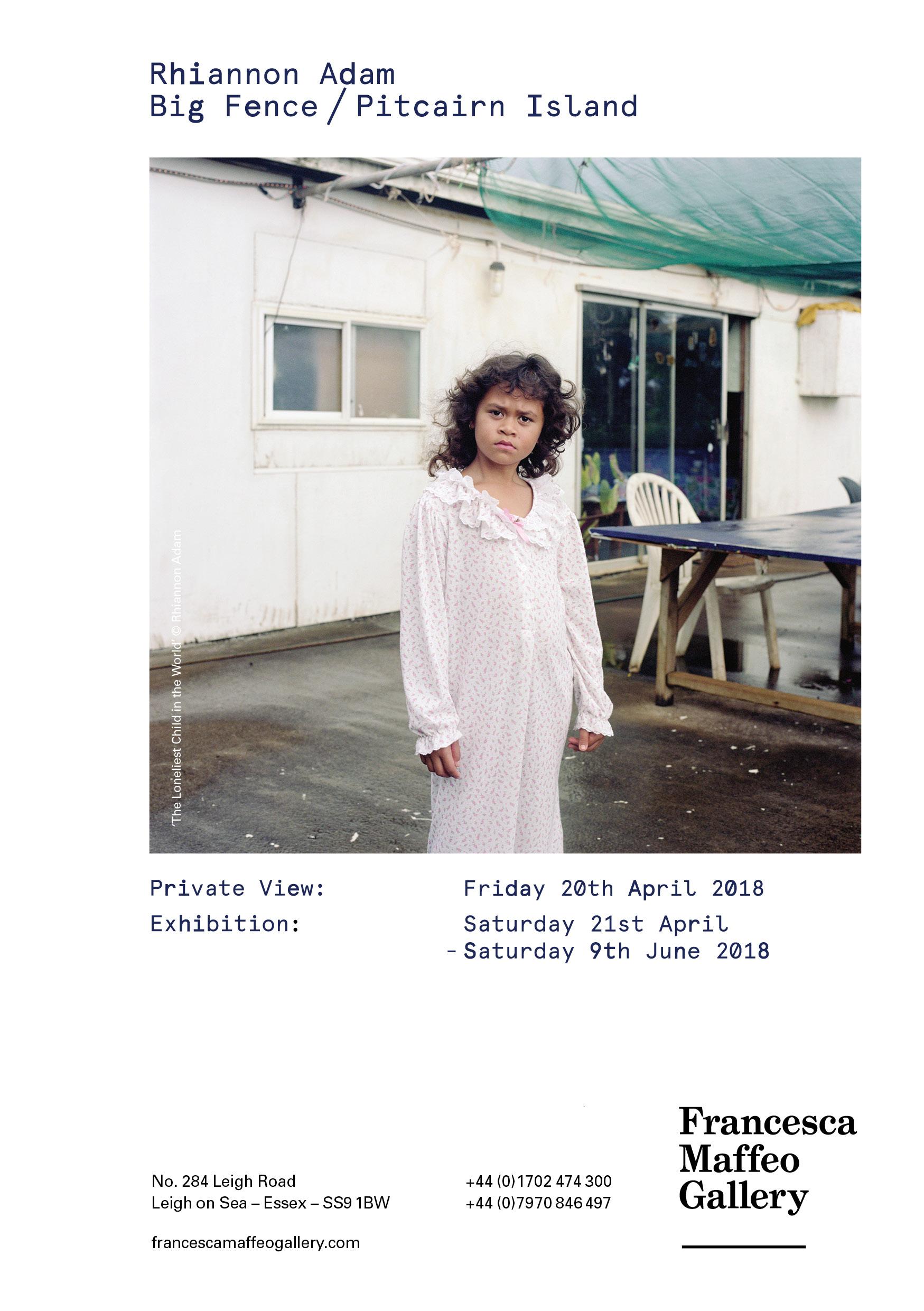 Rhiannon Adam | Big Fence / Pitcairn Island     Press Release      Print Sales