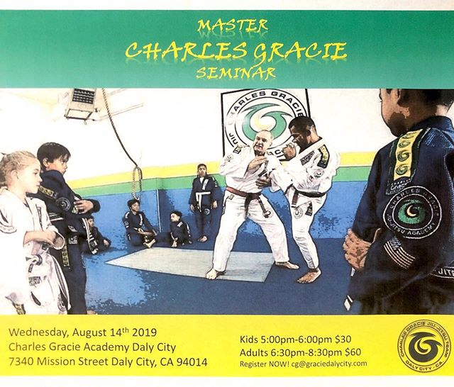 We are excited to announce that Master Charles Gracie will be holding a seminar at our Daly City Academy! Sign ups are available now at the front desk! ||additional fees apply|| *** please note, due to the seminar, regular classes will be cancelled that evening. If you are unable to attend the seminar, you may make up a class the following week***