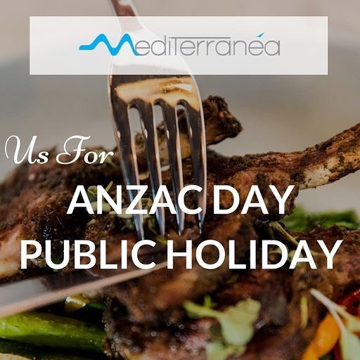 We are open on the ANZAC Day Public Holiday. Join us and we will look after you  #mediterraneasydney