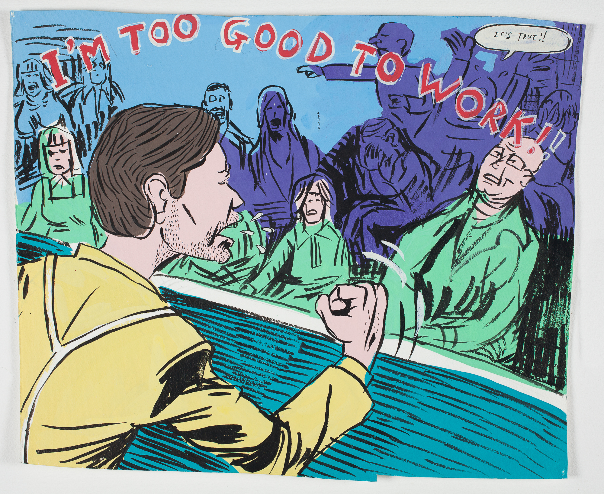 "Too Good to Work    1998 Gouache + Ink 15 3/4"" x 13 1/4"""