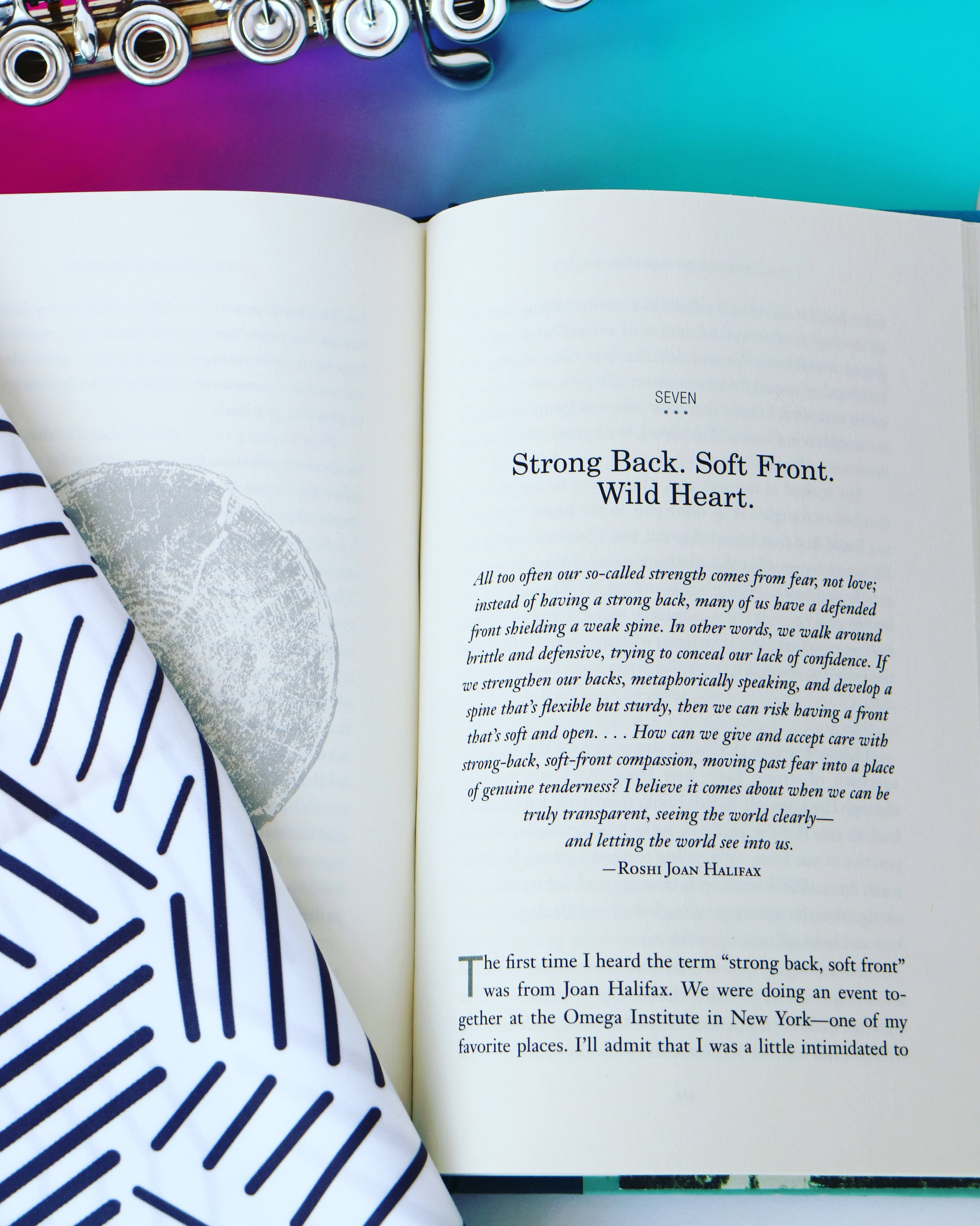 """""""Strong Back, Soft Front, Wild Heart"""" - Braving the Wilderness  by Brené Brown"""