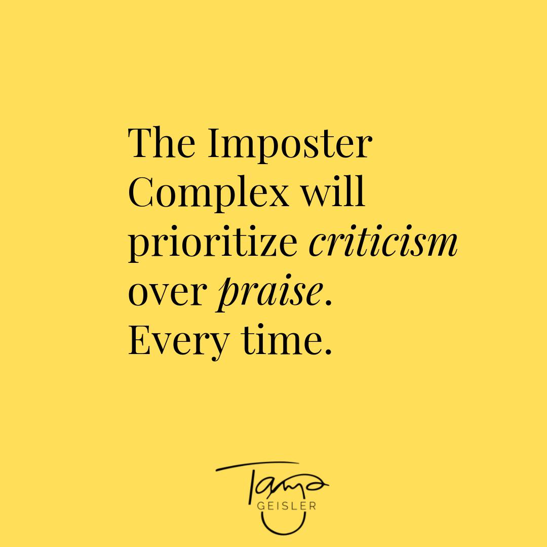 TheImposterComplexWillPrioritizeCriticism.png