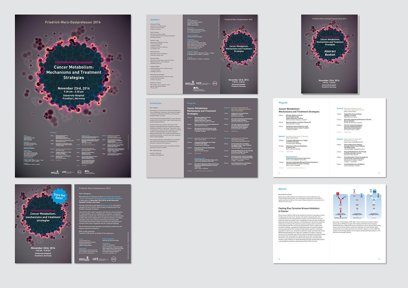 "International Symposium ""Cancer Metabolism: Mechanisms and Treatment Strategies""  Infomaterial für Symposium am Universitätsklinikum Frankfurt/Main Plakat (A2), Save-the-Date-Flyer (A6), Programmfolder (6 Seiten, Wickelfalz auf DIN Lang), Abstract-Booklet (A5, 24 Seiten)"