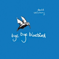 DavidSalisburyByeByeBluebird.jpg