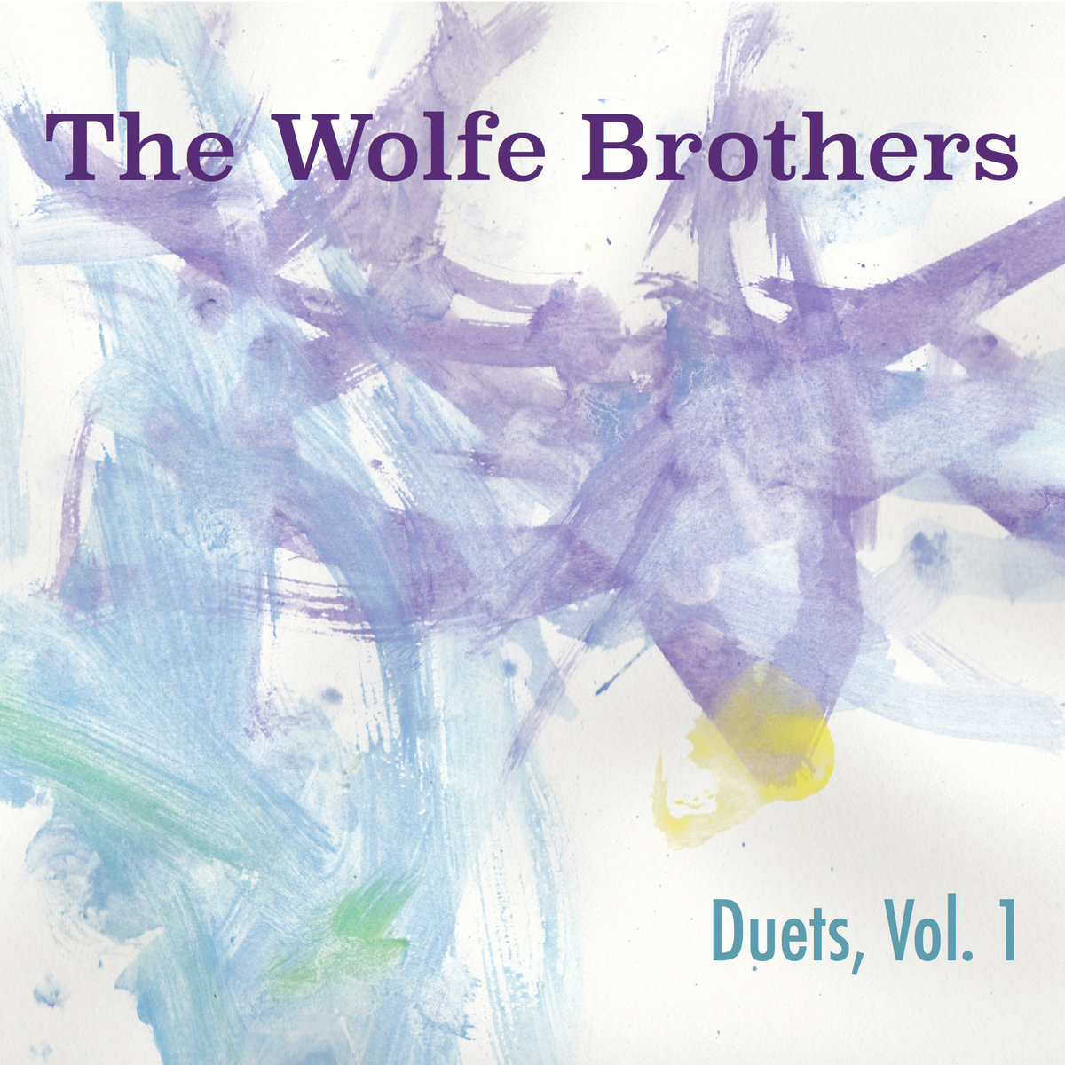 The Wolfe Brothers - Duets, Vol. 1 (2018)