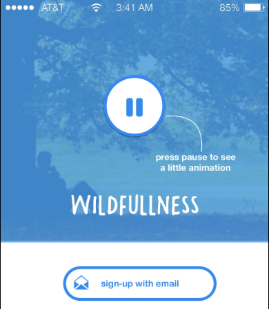 Idea: Wildfullness.The Wildfullness app guides you through the simple technique of being present and noticing what's going on around you through the practice of a 10 minute 'sit spot'.