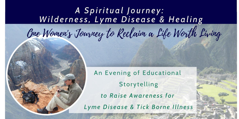 A Spiritual Journey, Lyme Disease Awareness Talk.png