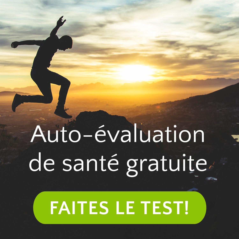Auto-évaluation de santé gratuite. Faites le test!
