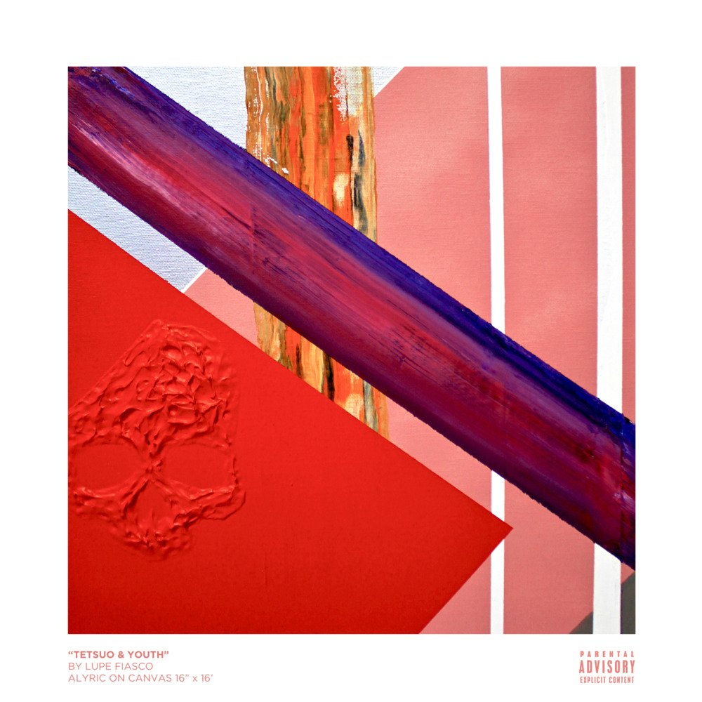 Lupe Fiasco - Tetsuo and Youth