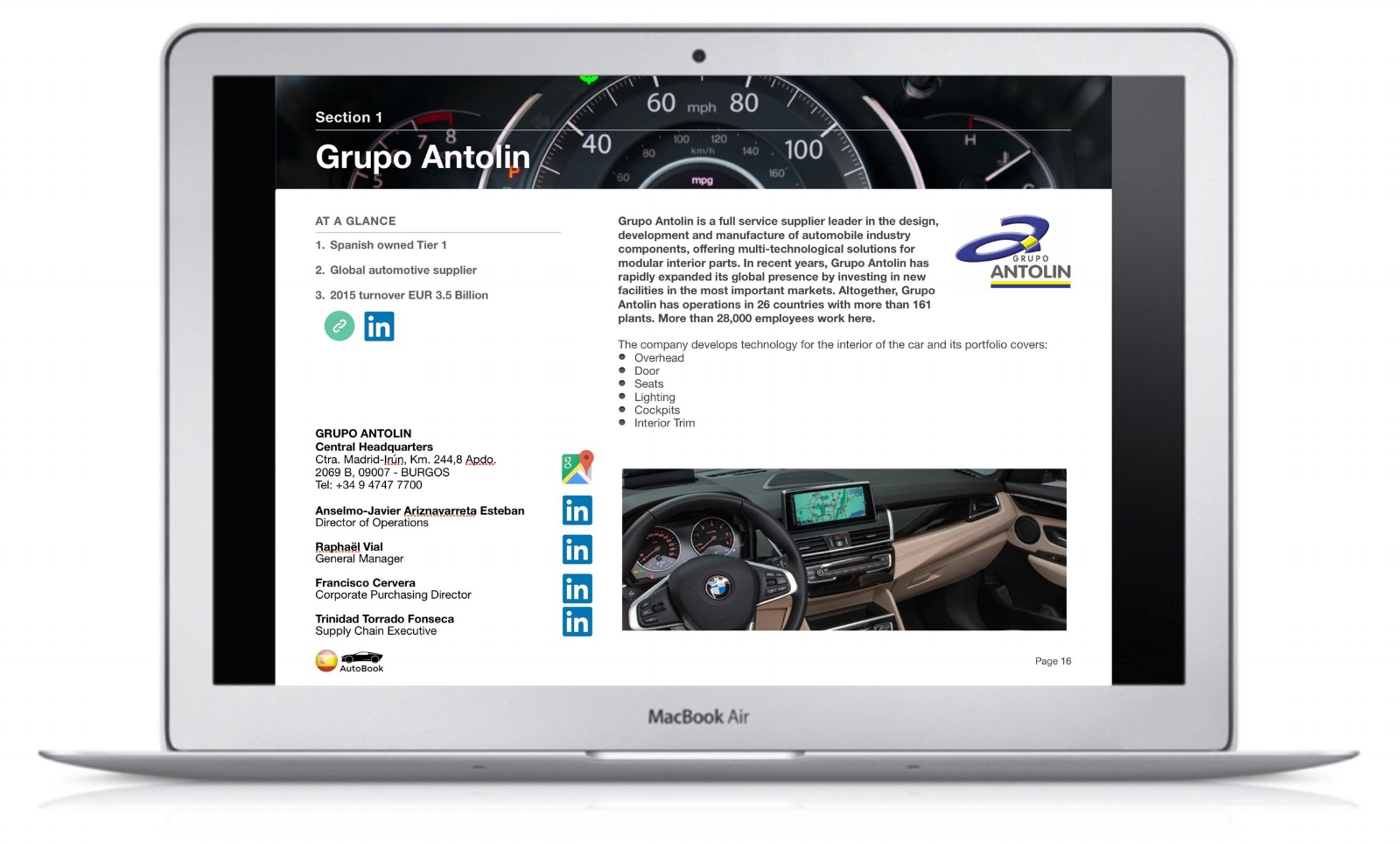 The Spain AutoBook includes company profiles of OEM car makers, Multinationals and Spanish automotive parts suppliers as well as organizations, media and exhibitions.
