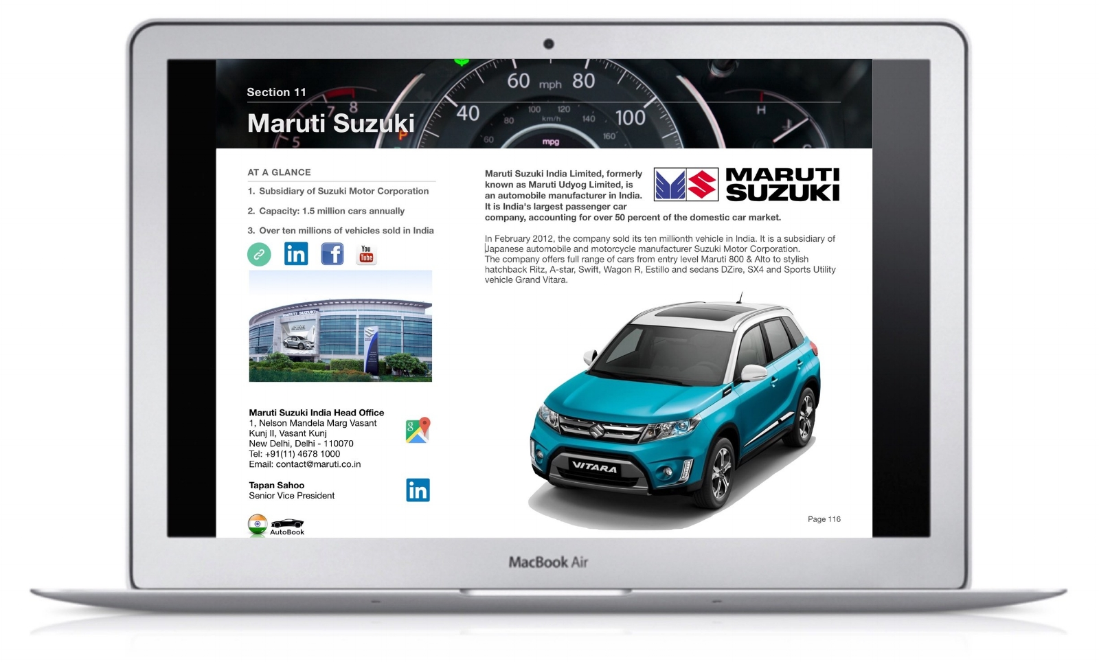 The India AutoBook includes company profiles of OEM car makers, Multinationals and Indian automotive parts suppliers as well as organizations, media and exhibitions.