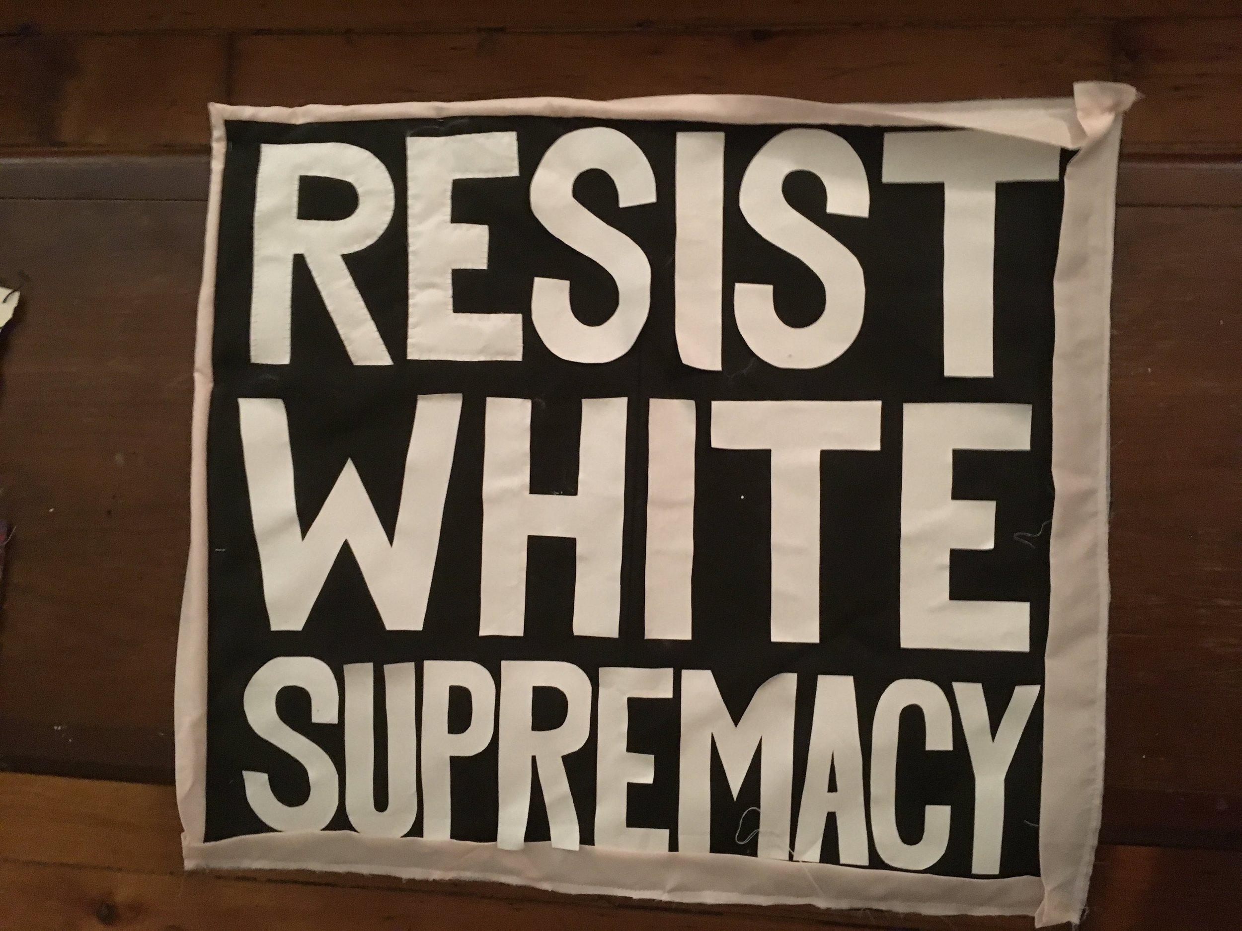 Resist White Supremacy Banner
