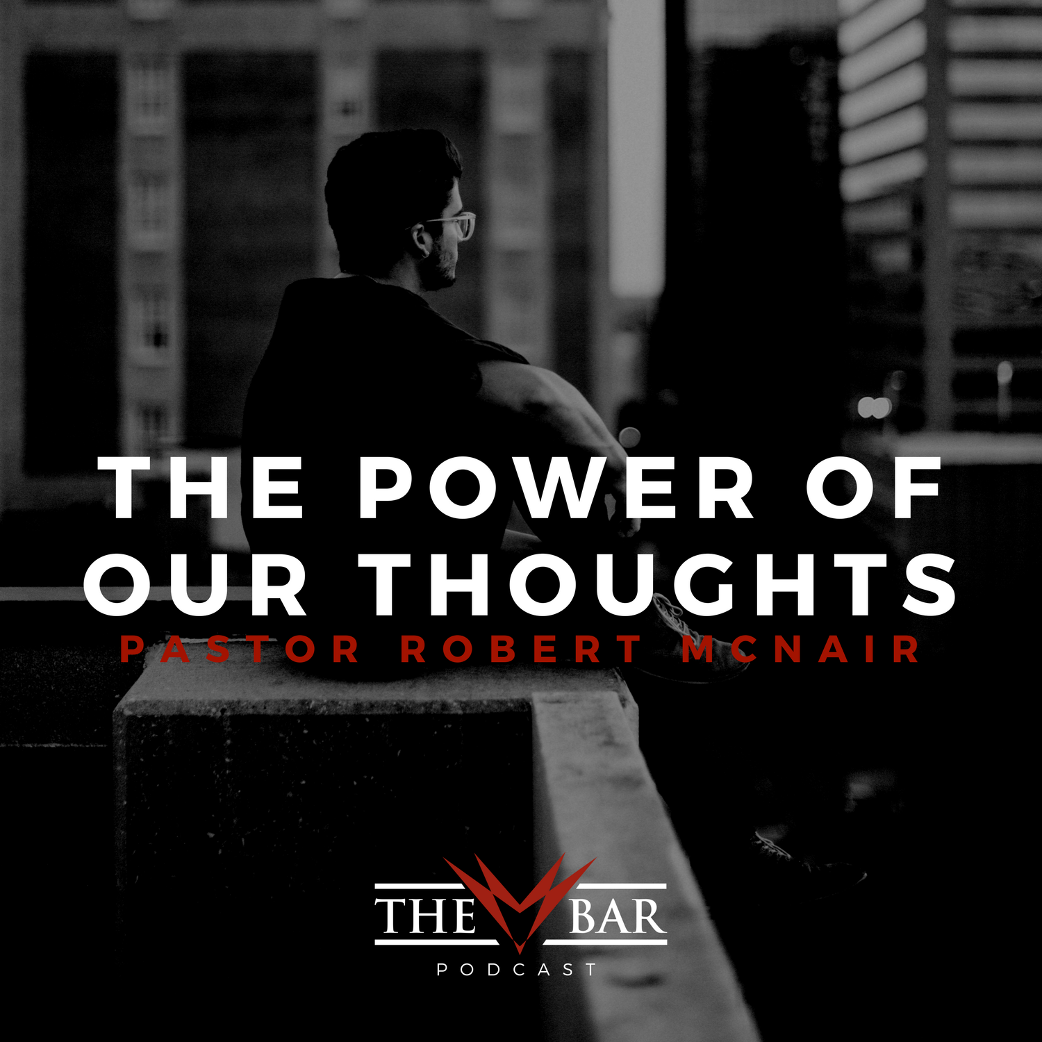 The-BAR-Podcast-Power-Of-Thoughts