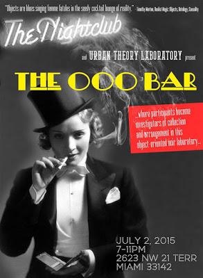 The OOO Bar - July 2, Thursday, 7-11 pm2623 NW 21 Terrace, Miami FL 33142