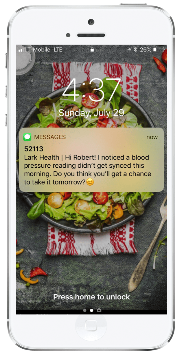 Lark will text you to remind you if you miss blood pressure tests to help you stay on track!