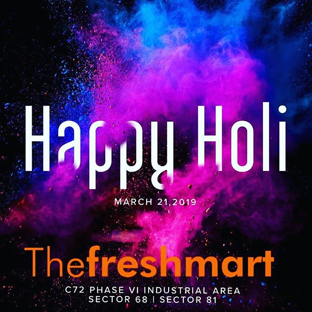 Happy Holi to all our patrons ! May the coming year bring you all the joy and health ! #holi #mohali #groceryshopping