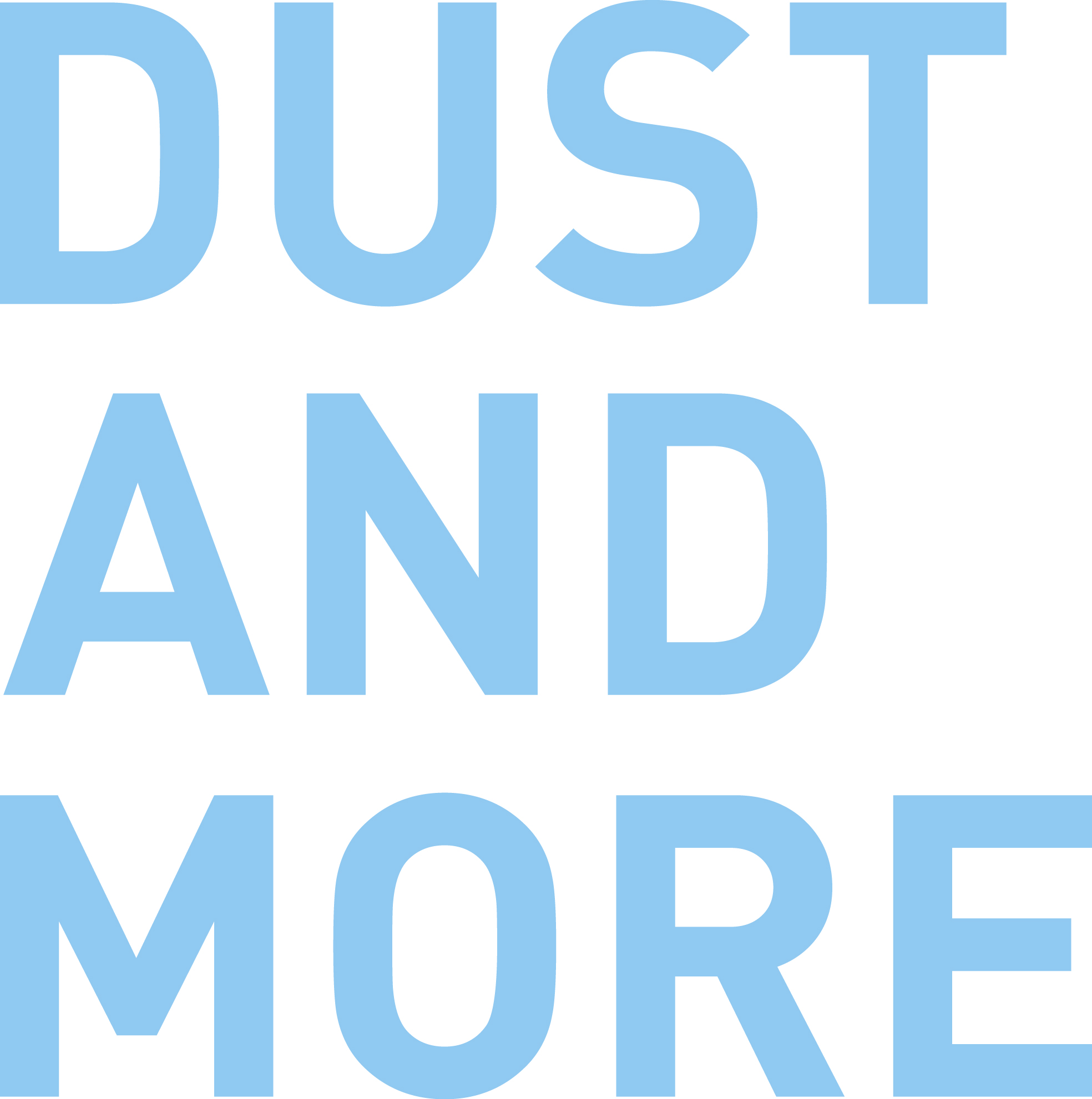 Dust&More