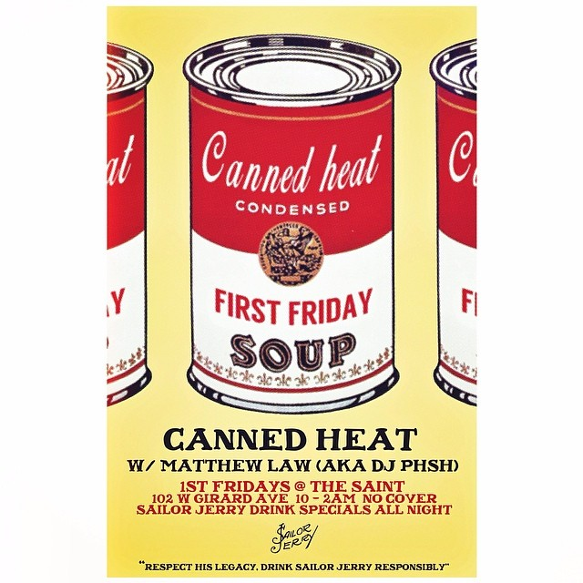 whoismatthewlaw :     THE HEAT IS BACK!  #CANNEDHEAT at @SaintLazarusBar! (102 W Girard)  This Friday (June 6th)  10pm-2am  NO COVER  +  SAILOR JERRY drink specials all night!   Music by yours truly, Matthew Law (aka DJ Phsh) 👊💥  Be thuuuuuuuur!