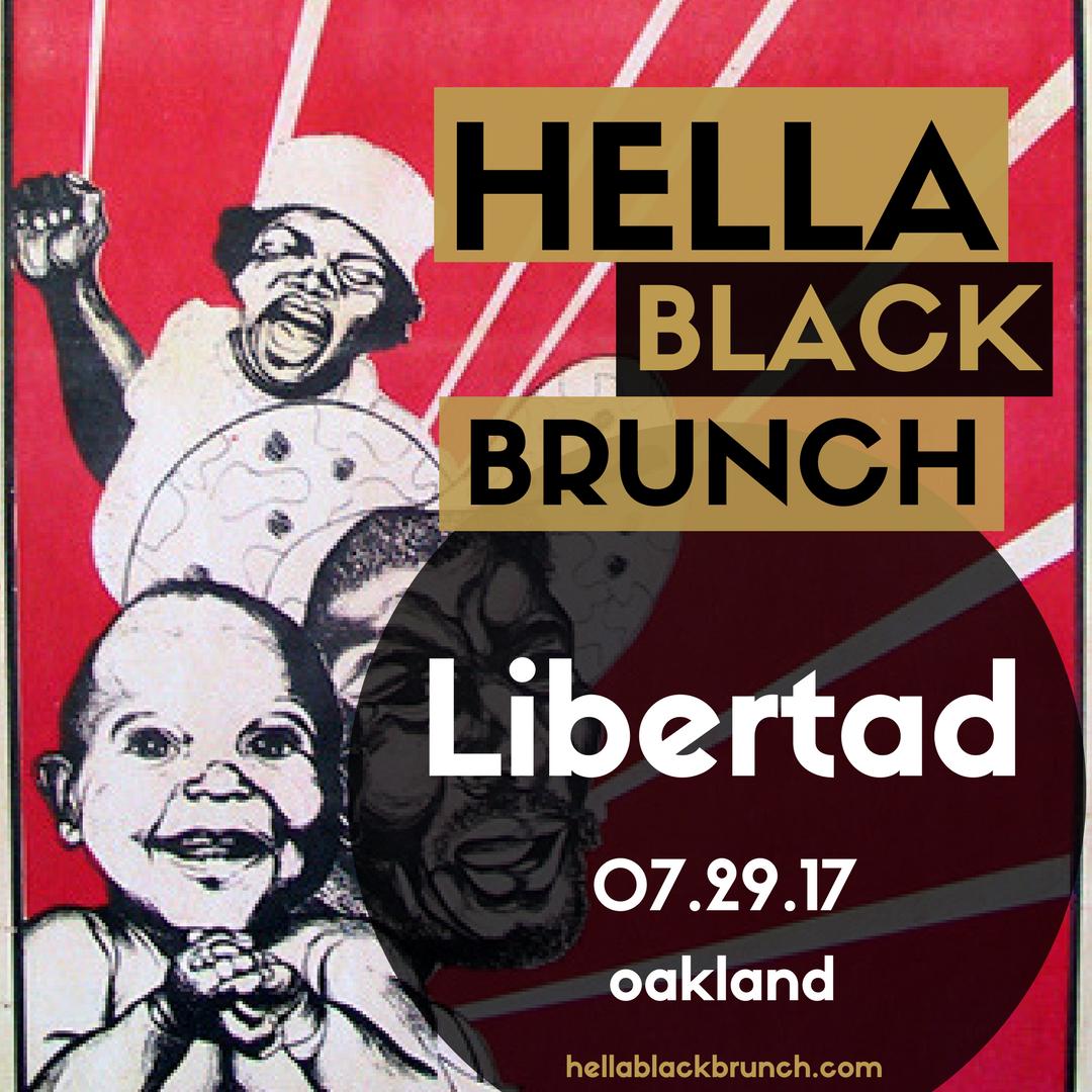 hella black brunch  libertad