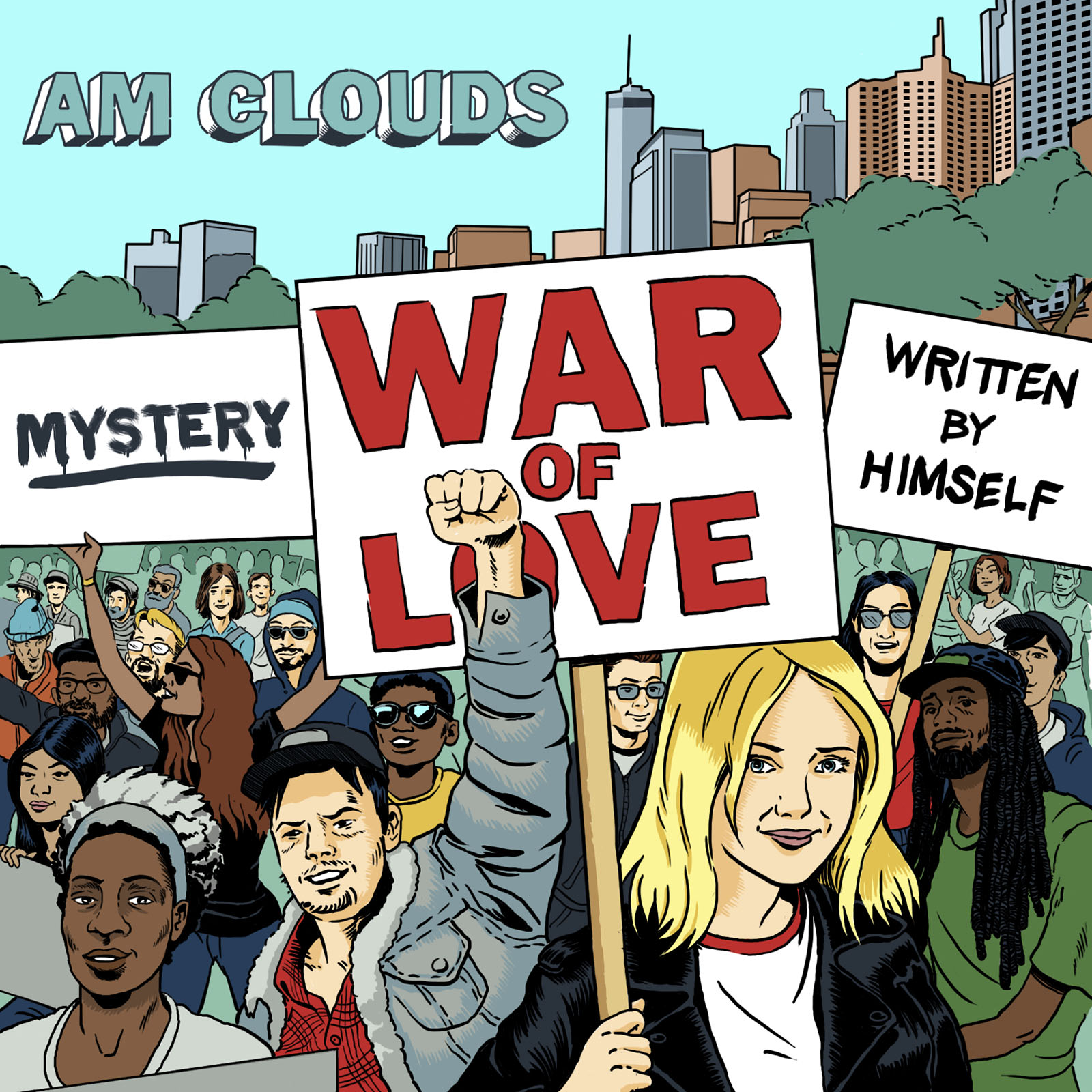 AM Clouds  -  War of Love EP  Self-released, 2017 Producer: AM Clouds Pete on bass, keyboards and backing vocals