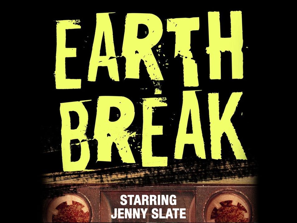 EARTH BREAK - Story Editor