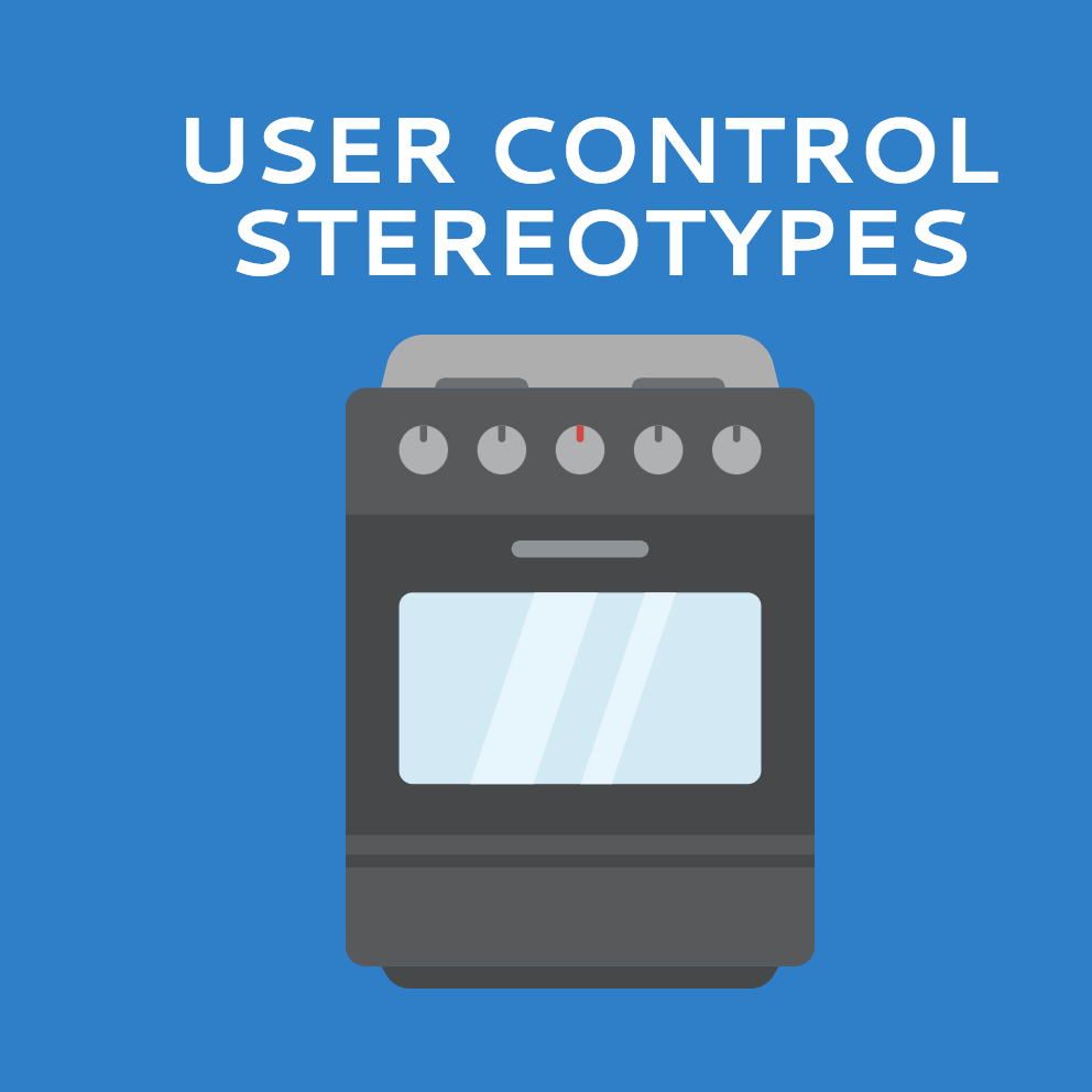 Tested and re-designing environmental stereotypes for hardware controls.