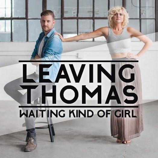 Leaving Thomas - Waiting Kind of Girl (P/VP/E/M)