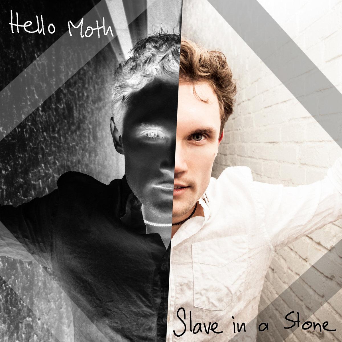 Hello Moth - Slave in a Stone (M)