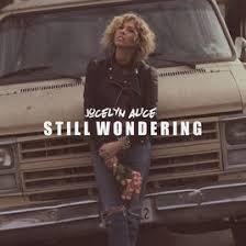 Jocelyn Alice - Still Wondering (M/VP)