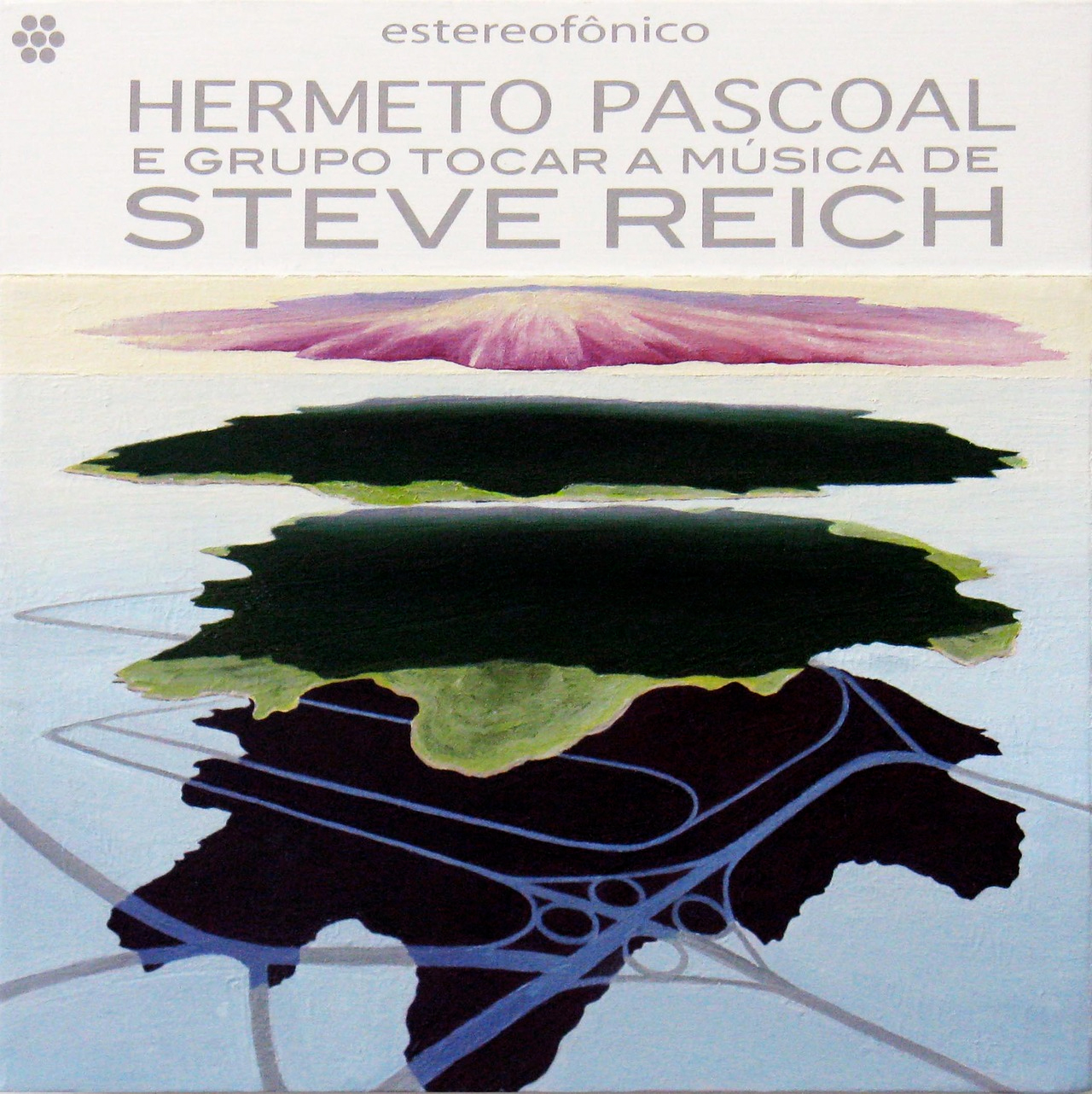 Hermeto Pascoal & Group Play the Music of Steve Reich-1980