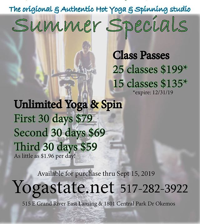 Summer Specials at Yogastate.net Unlimited Yoga &  Spinning or great prices on 25 or 15 class pass Purchase  through Sept 15th online or in studio.
