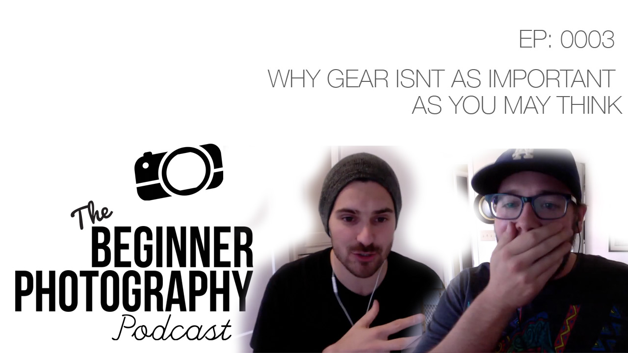 photography-gear-isnt-important-podcast