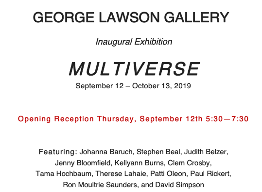 GEORGE LAWSON GALLERY 18 East Blithedale Ave., #12, Mill Valley, CA 94941 TEL. 415.531.0348
