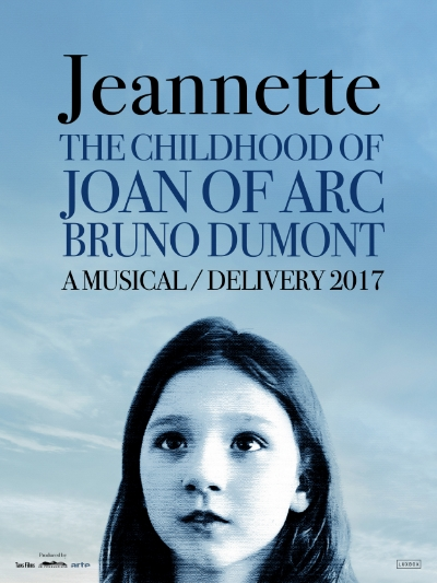 PRE PRODUCTION - DELIVERY 2017  Jeannette - the childhood of Joan of Arc  by Bruno Dumont