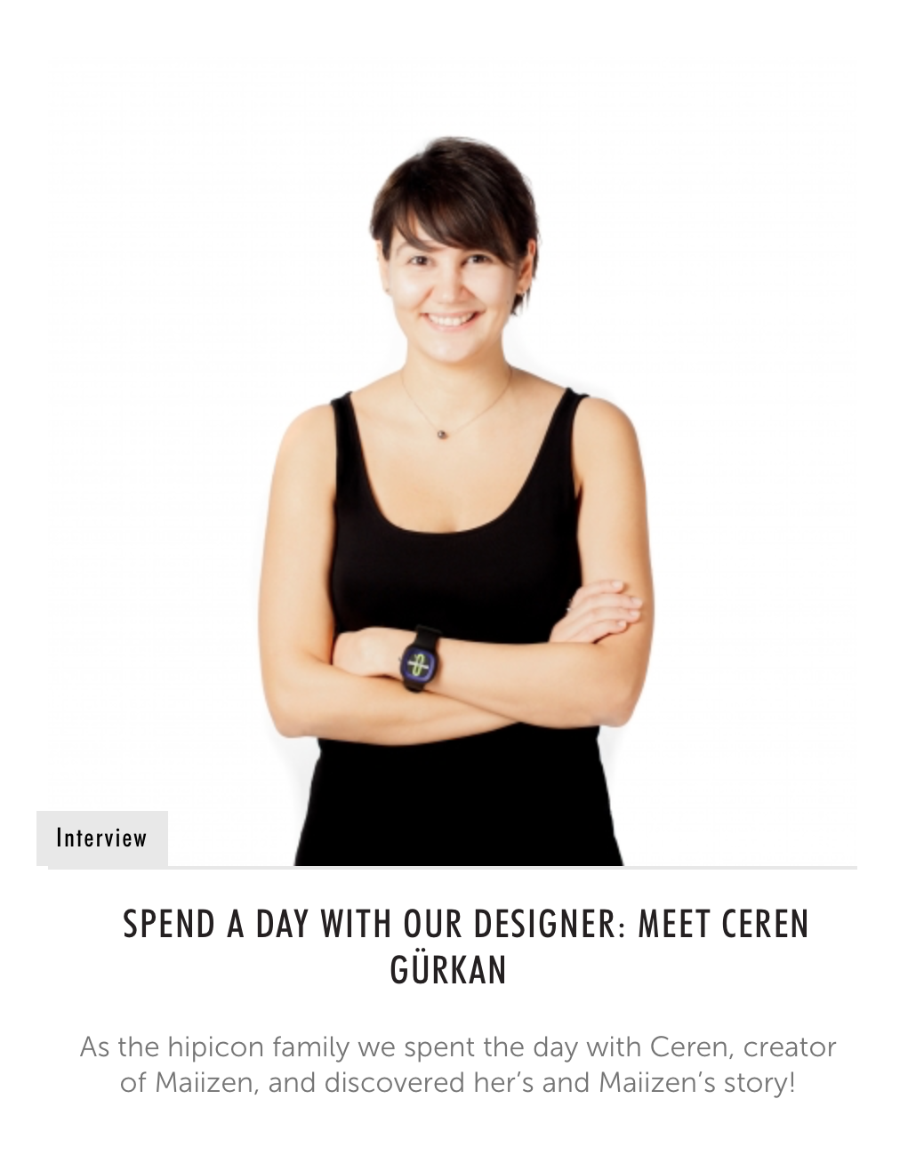 Spend a day with Ceren Gürkan