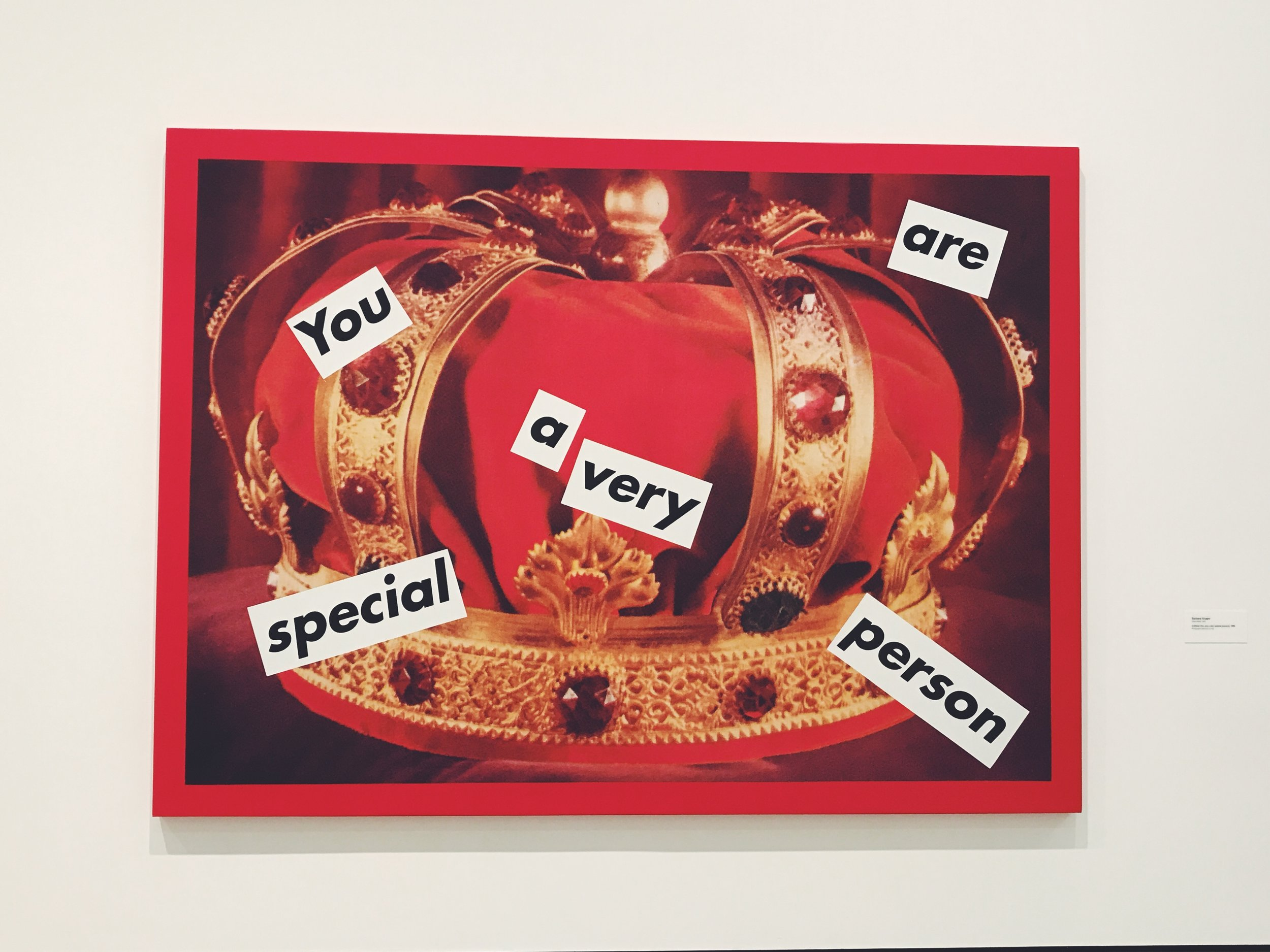 Barbara Kruger - Untitled (You are a very special person)