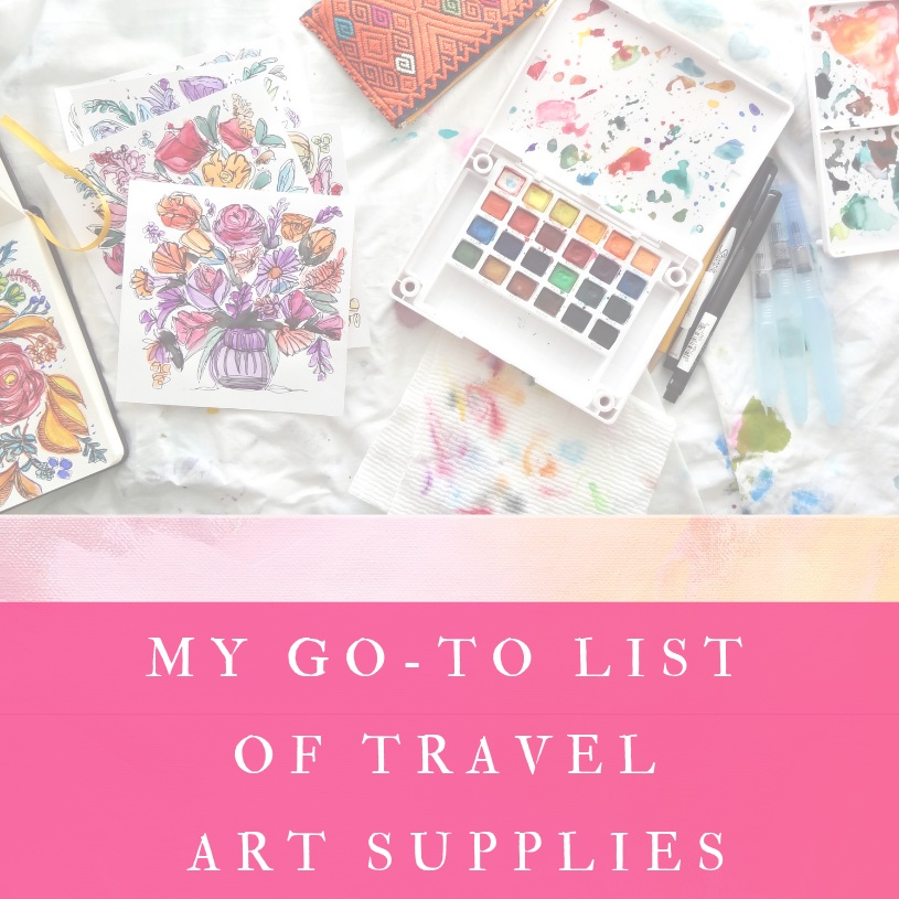 Go-To Travel Art Supplies - With all the traveling I've done over the past month, many asked what supplies I've been packing and taking with me. I decided to make a downloadable pdf list so I can share them all with you!