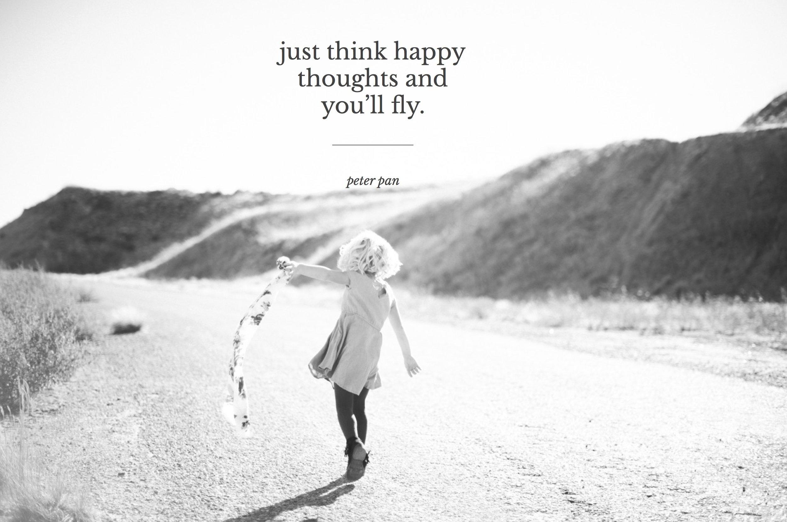 Happy Thoughts Jpeg.jpg