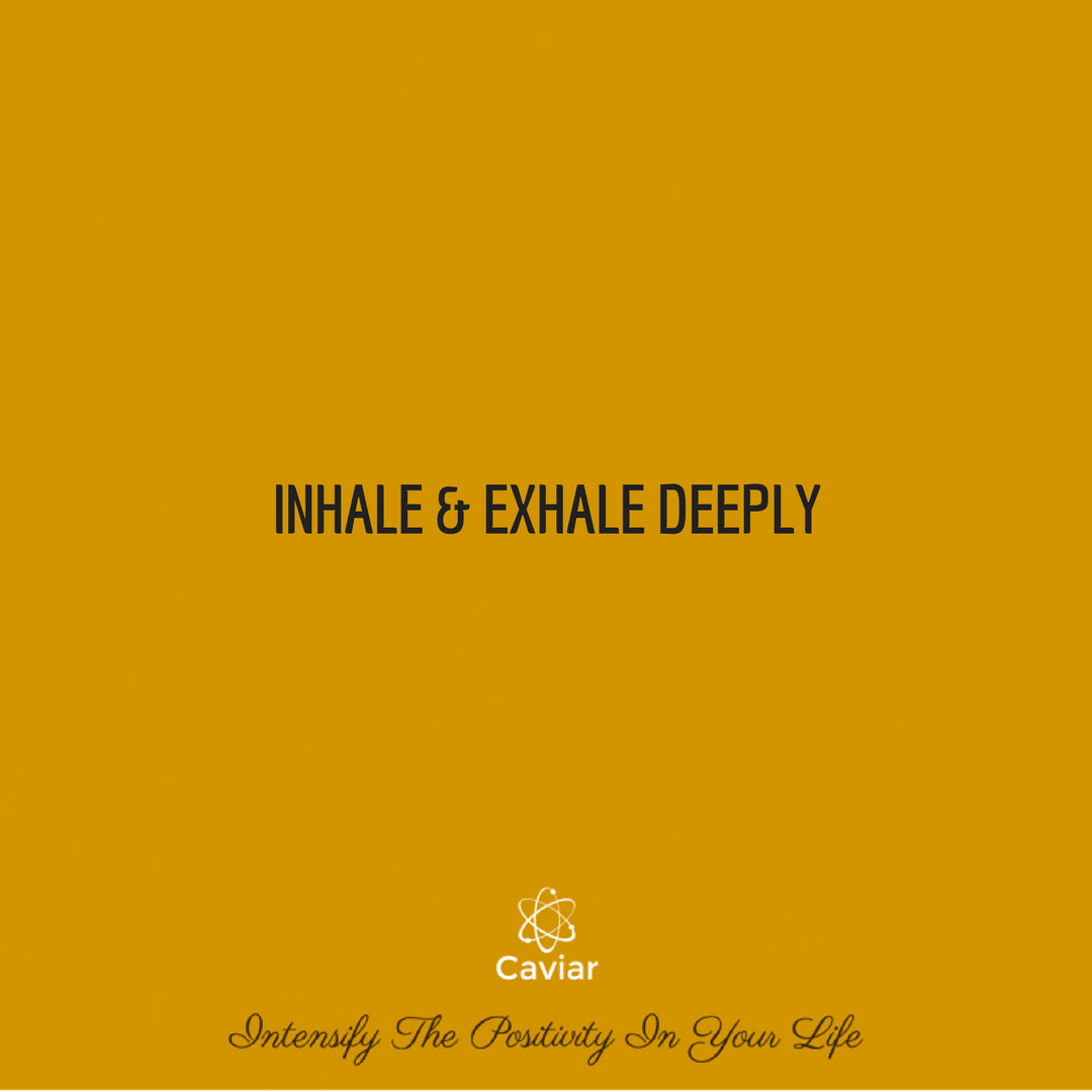 Inhale & Exhale Deeply.png