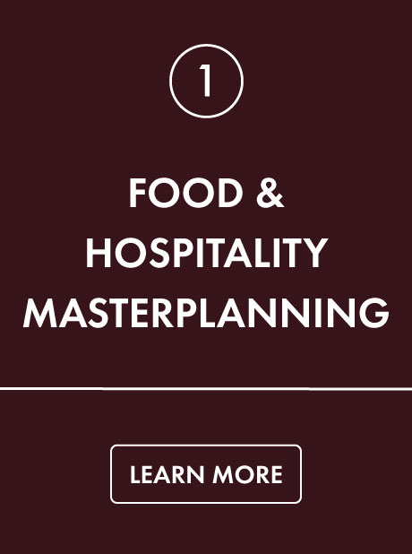 Food and Hospitality Masterplanning Services