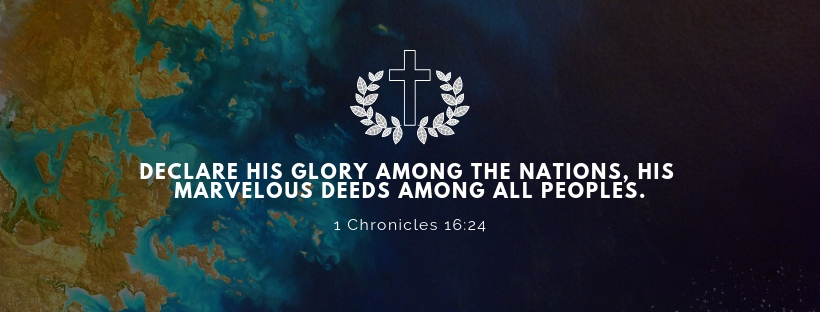 Declare his glory among the nations, his marvelous deeds among all peoples..jpg