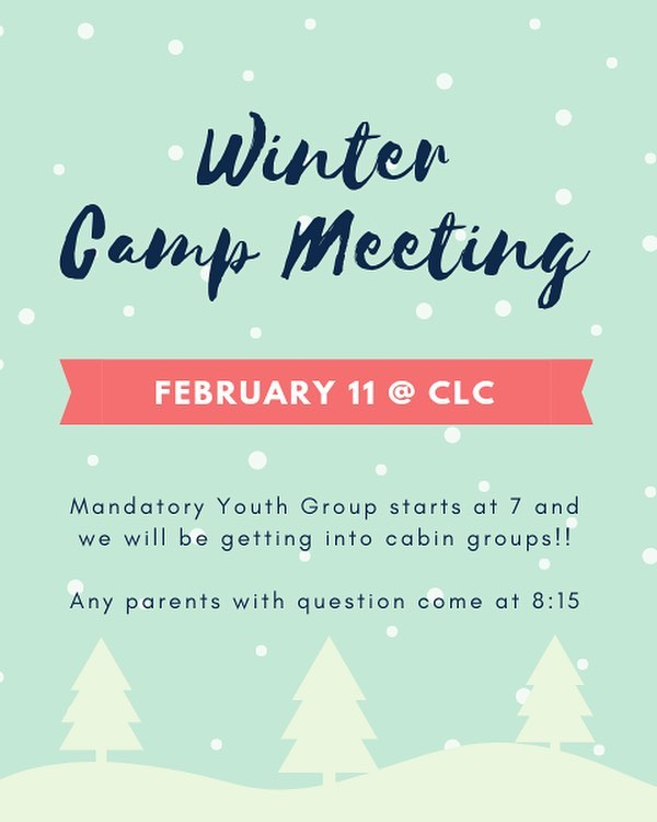 Mandatory YG tonight if you are going to camp!! #WinterCamp #SugarPine #CLCYG #CabinTime