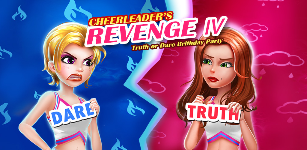 Cheerleader's Revenge 4: Truth or Dare  The Secret is revealed in this Truth or Dare Game! Find out now! FREE.