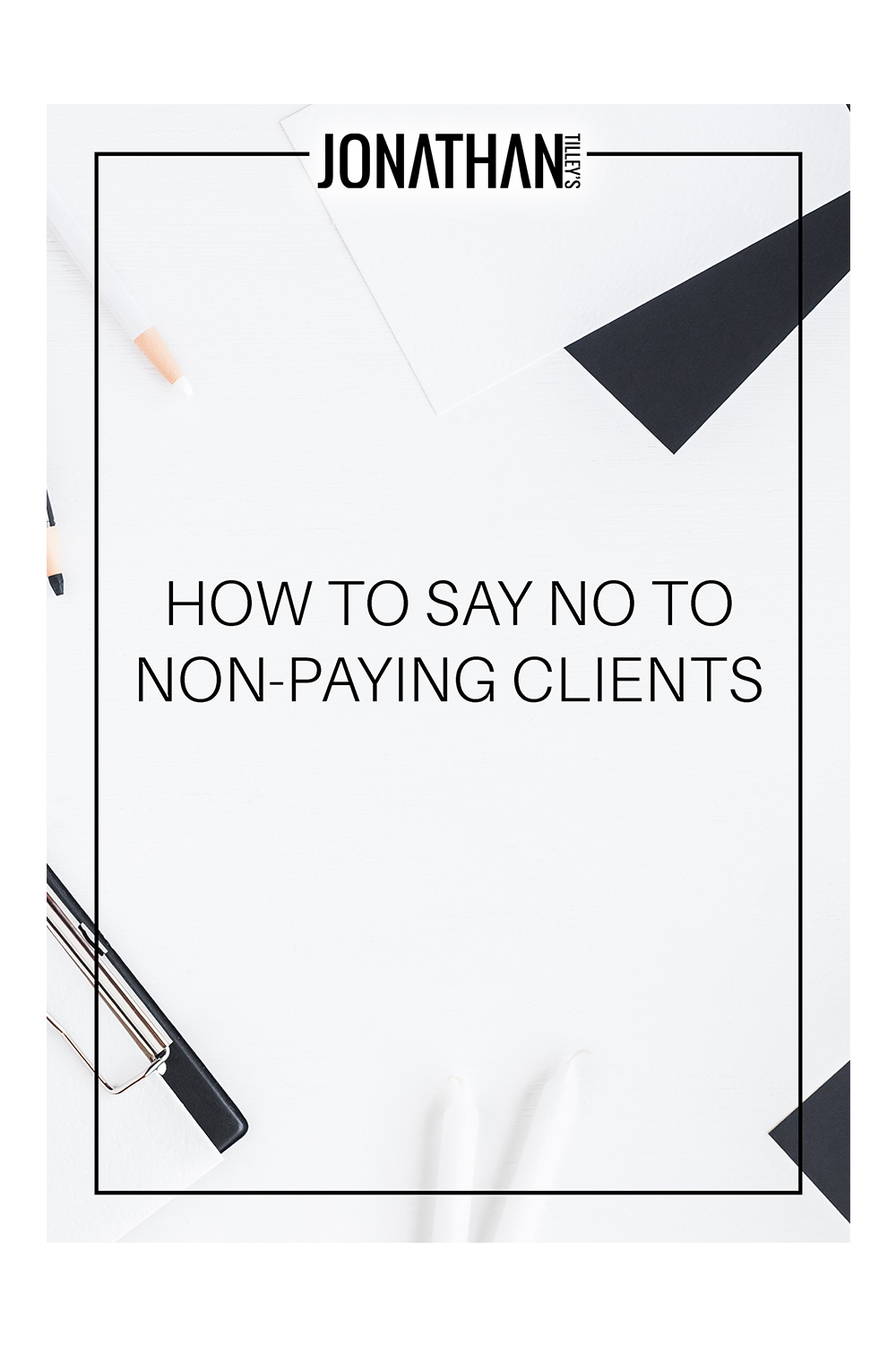 SS-How To Say No To Non-Paying Clients_Cover.jpg