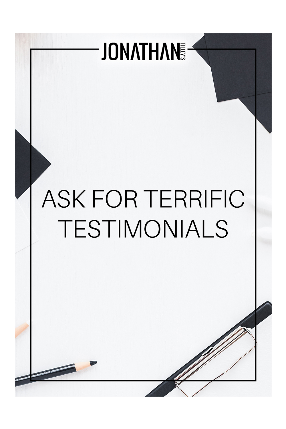 SS-Ask For Terrific Testimonials.jpg