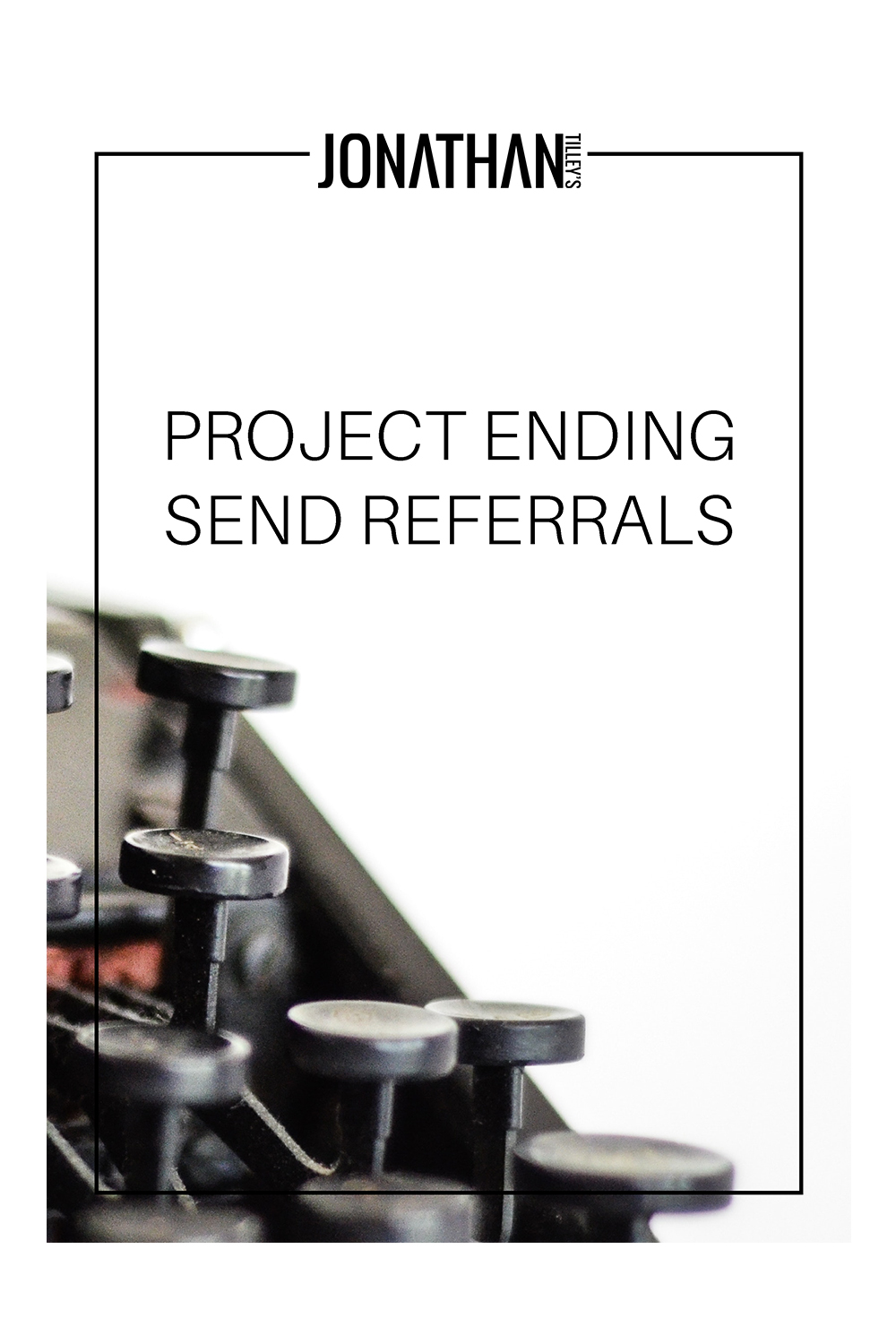 SS-Project Ending Send Referrals_Cover.jpg