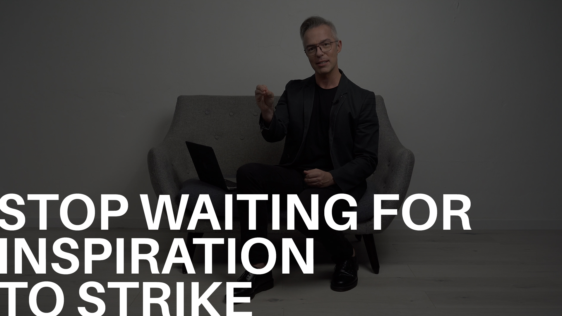 Stop Waiting For Inspiration To Strike.jpg