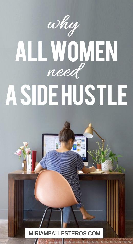 All women need a side hustle - Miriam Ballesteros blog.jpg