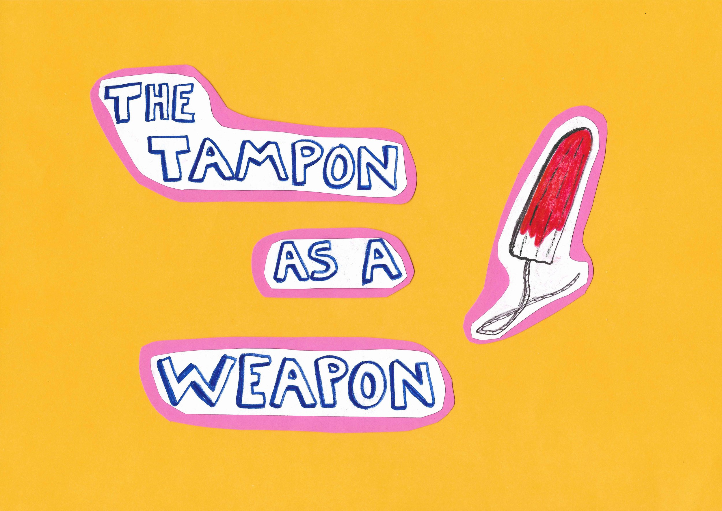 The Tampon as a Weapon image.jpg